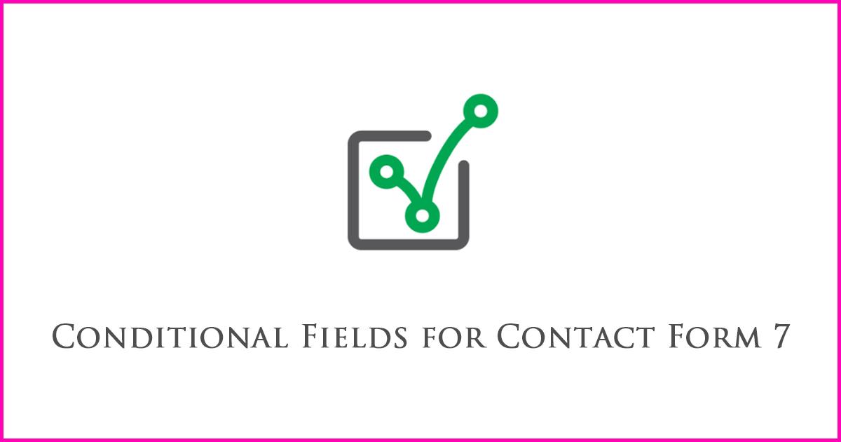 お問い合わせフォームで、選択した内容に応じて入力項目を表示させる条件分岐プラグイン「Conditional Fields for Contact Form 7」